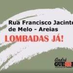 Rua Francisco Jacinto de Melo em Areias – Lombadas já!!!